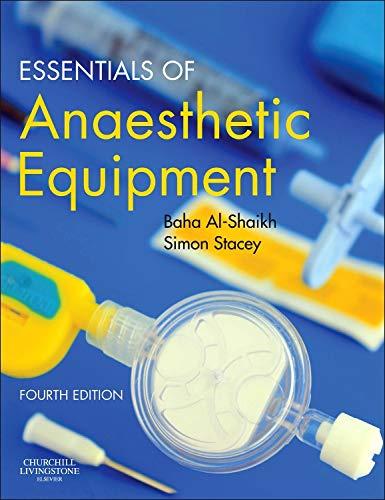 9780702049545: Essentials of Anaesthetic Equipment, 4e