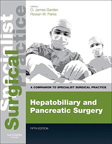 9780702049613: Hepatobiliary and Pancreatic Surgery - Print and E-Book: A Companion to Specialist Surgical Practice, 5e