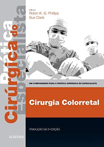 9780702049651: Colorectal Surgery - Print & E-Book: A Companion to Specialist Surgical Practice, 5e