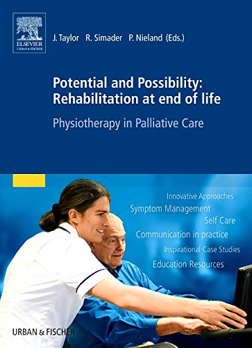 Potential and Possibility: Rehabilitation at end of life: Jenny Taylor