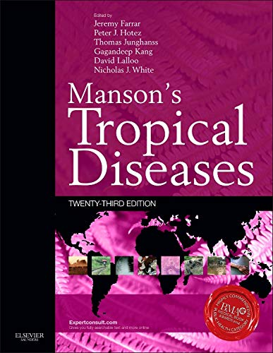 9780702051012: Manson's Tropical Diseases: Expert Consult - Online and Print, 23e