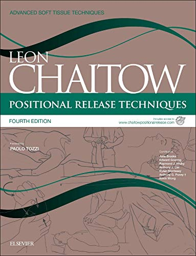 9780702051111: Positional Release Techniques: includes access to www.chaitowpositionalrelease.com, 4e (Advanced Soft Tissue Techniques)