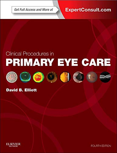 9780702051944: Clinical Procedures in Primary Eye Care: Expert Consult: Online and Print, 4e (Expert Consult Title: Online + Print)