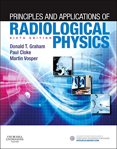 9780702052156: Principles and Applications of Radiological Physics, 6e