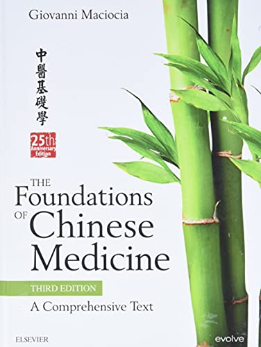 9780702052163: The Foundations of Chinese Medicine: A Comprehensive Text, 3e