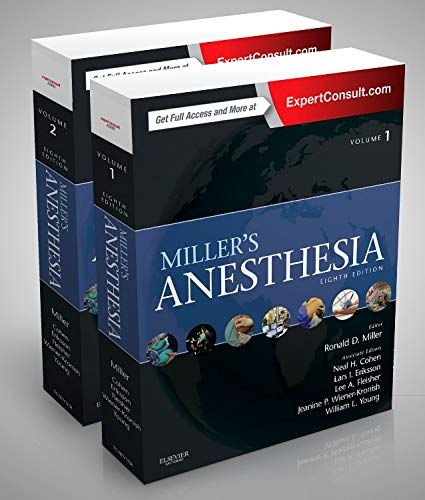 Miller's Anesthesia, 2-Volume Set, 8e: Miller MD, Ronald D., Eriksson, Lars I., Fleisher MD, ...