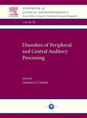 9780702053108: Disorders of Peripheral and Central Auditory Processing, 1e (Handbook of Clinical Neurophysiology)