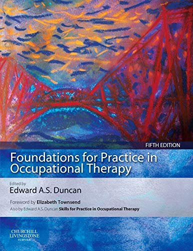 9780702053122: Foundations for Practice in Occupational Therapy, 5e