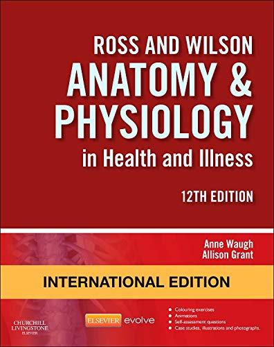 Ross and Wilson Anatomy and Physiology in Health and Illness by A ...