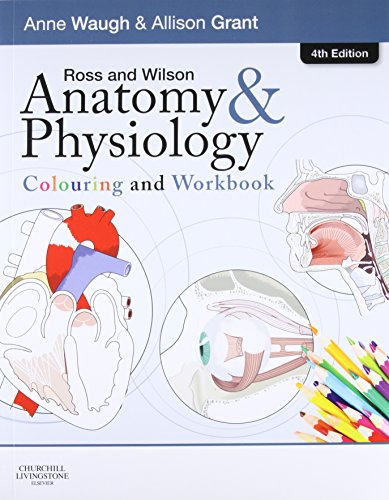 9780702053276: Ross and Wilson Anatomy and Physiology Colouring and Workbook, 4e