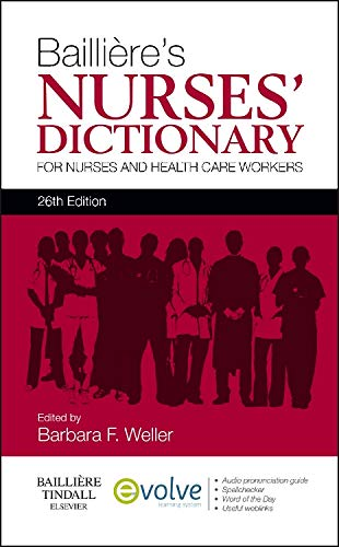 9780702053283: Bailliere's Nurses' Dictionary: for Nurses and Health Care Workers, 26e