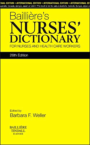 9780702053290: Bailliere's Nurses' Dictionary, International Edition: for Nurses and Healthcare Workers