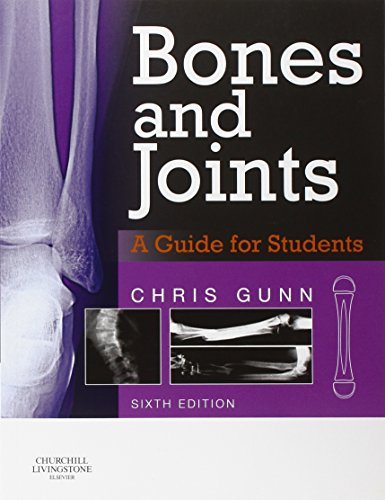 9780702053993: Bones and Joints: A Guide for Students, 6e