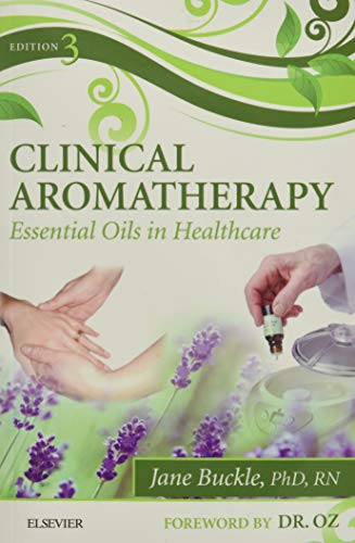 9780702054402: Clinical Aromatherapy, Essential Oils in Healthcare, 3rd Edition