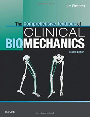 9780702054907: The Complete Textbook of Biomechanics [no access to course]: [formerly Biomechanics in Clinic and Research], 2e
