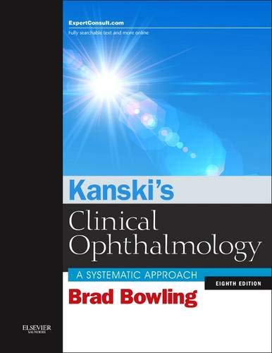 9780702055720: Kanski's Clinical Ophthalmology: A Systematic Approach, 8e