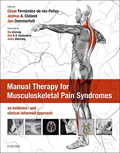 Manual Therapy for Musculoskeletal Pain Syndromes: an evidence- and clinical-informed approach (...