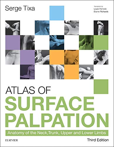 9780702062254: Atlas of Surface Palpation: Anatomy of the Neck, Trunk, Upper and Lower Limbs, 3e