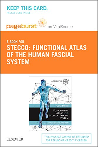 9780702063282: Functional Atlas of the Human Fascial System Pageburst on Vitalsource Access Code