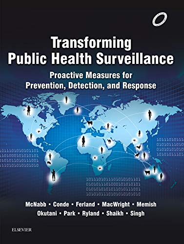 9780702063374: Transforming Public Health Surveillance: Proactive Measures for Prevention, Detection, and Response, 1e