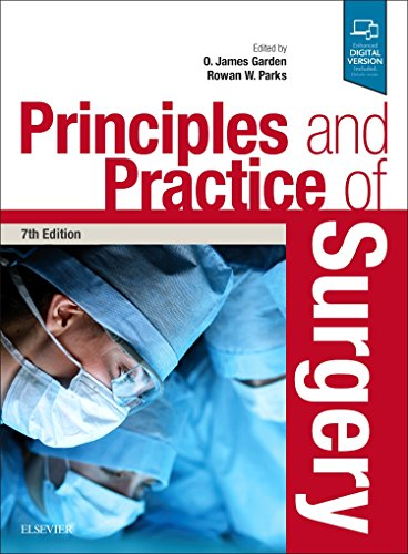 Principles and Practice of Surgery: Garden, O. James