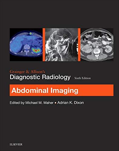 9780702069383: Grainger & Allison's Diagnostic Radiology: Abdominal Imaging, 6e (Grainger and Allison's Diagnostic Radiology)