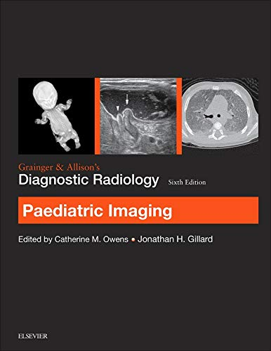 9780702069390: Grainger & Allison's Diagnostic Radiology: Paediatric Imaging, 6e