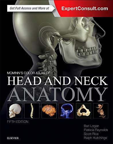 McMinn's Color Atlas of Head and Neck: Logan MA FMA