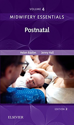 9780702071003: Midwifery Essentials: Postnatal: Volume 4, 2e