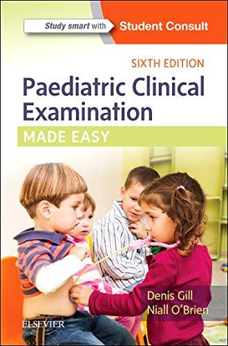 9780702072888: Paediatric Clinical Examination Made Easy, 6e
