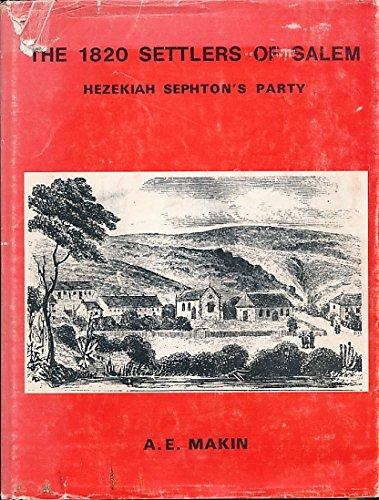 9780702102080: The 1820 settlers of Salem (Hezekiah Sephton's party)