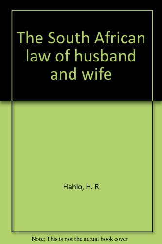 9780702106316: The South African law of husband and wife