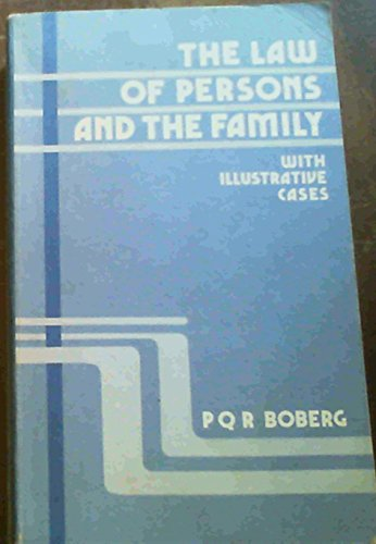 The law of persons and the family : with illustrative cases.: Boberg, P.Q.R.