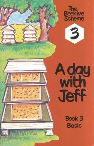 9780702112812: A Day with Jeff: Book 3 (Beehive Scheme)