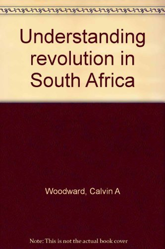 9780702114083: Understanding revolution in South Africa