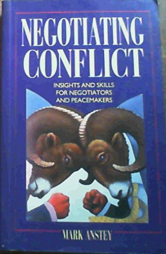9780702126123: Negotiating Conflict: Insights & Skills for Negotiators & Peacemakers