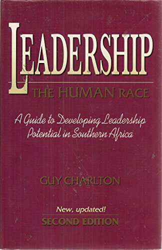 9780702128004: Leadership - the Human Race: A Guide to Developing Leadership Potential in Southern Africa