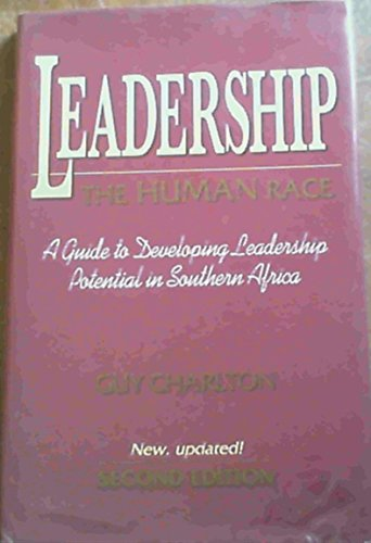 9780702130748: Leadership: The Human Race, A Guide to Developing Leadership Potential in Southern Africa