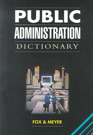 9780702132193: Public Administration Dictionary