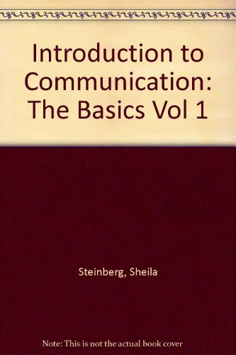 9780702132513: Introduction to Communication: The Basics Vol 1 (Introduction to Communication)