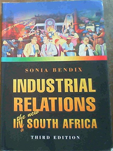 Industrial Relations in the New South Africa: Bendix, Sonia