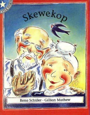 9780702136689: Skewekop: Gr 2: Leesboek Vlak 2 (Sterstories) (Afrikaans Edition)