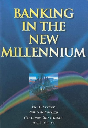 9780702143991: Banking for the New Millennium