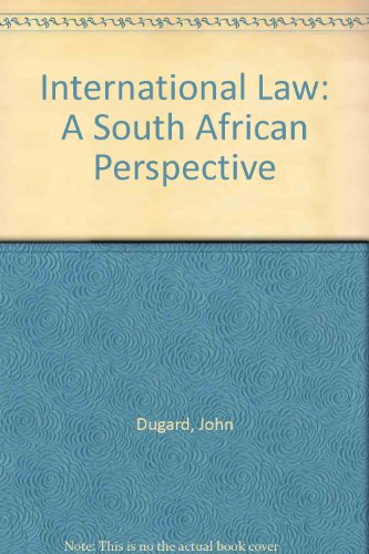 9780702150722: International Law: A South African Perspective