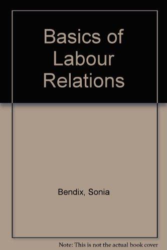 9780702151675: Basics of Labour Relations
