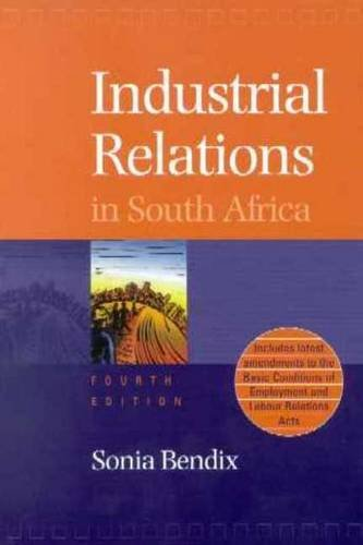 Industrial Relations in South Africa: Bendix, S.