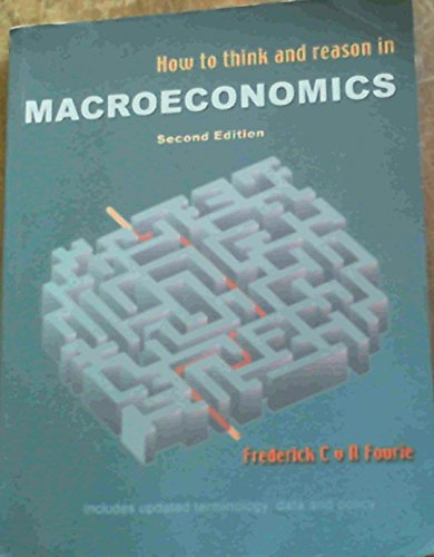 9780702155482: How to Think & Reason in Macroeconomics