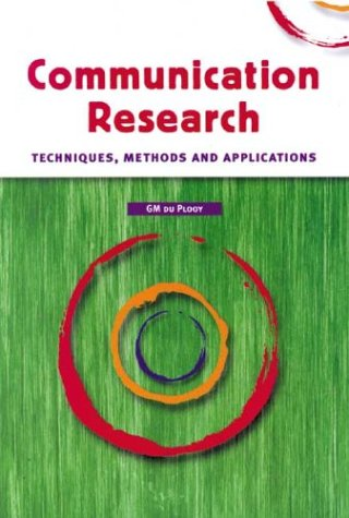 9780702156410: Communication Research: Techniques, Methods and Applications