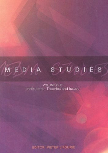9780702156557: Media Studies Volume 1: Institutions, Theories and Issues: Techniques, Methods and Applications