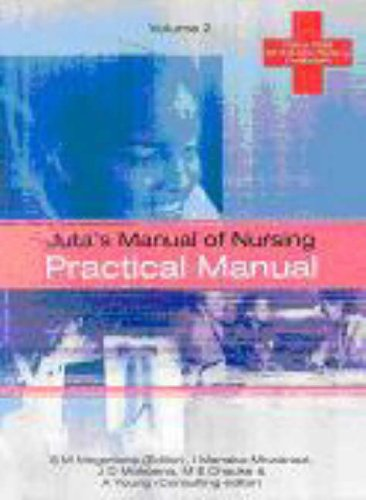 9780702156663: Juta's Manual of Nursing: Practical Manual Vol 2
